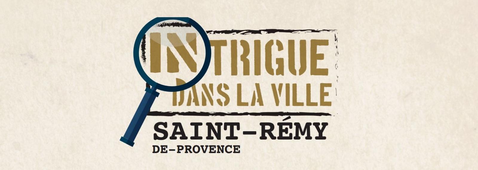Intrigue dans la ville de Saint-Rémy-de-Provence
