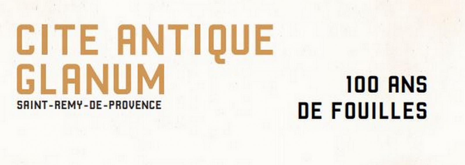 Exposition au site archéologique de Glanum à Saint-Rémy-de-Provence