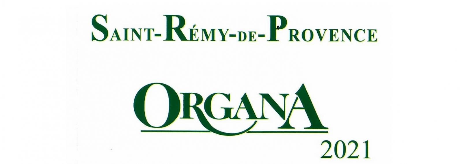 Festival Organa 2021 à la Collégiale Saint-Martin à Saint-Rémy-de-Provence