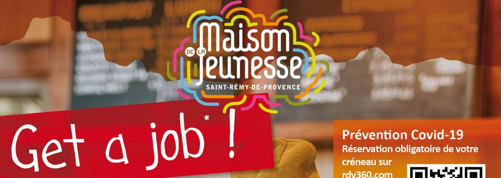 Get a job ! à Saint-Rémy-de-Provence